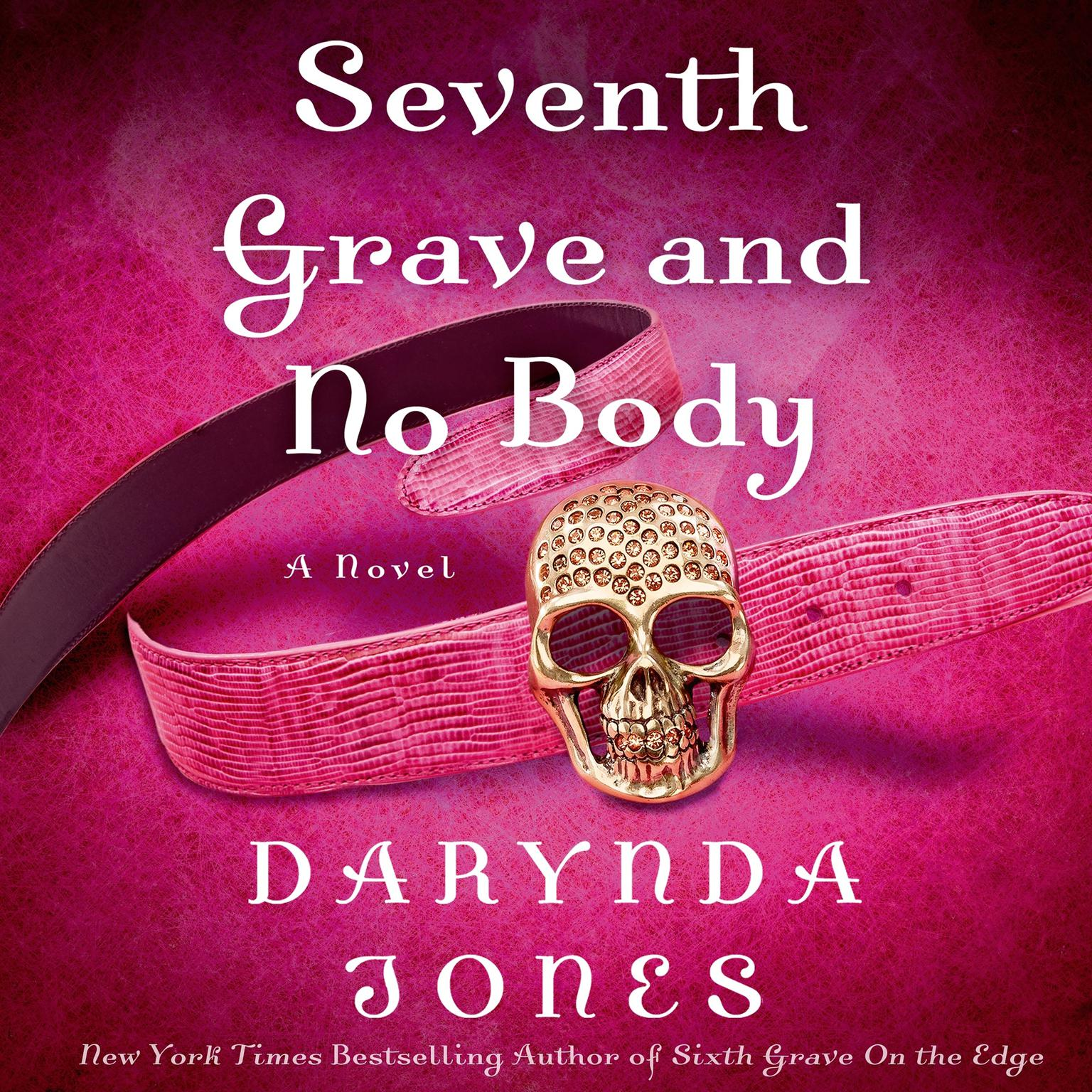 Printable Seventh Grave and No Body Audiobook Cover Art