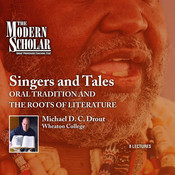 Singers and Tales: Oral Tradition and the Roots of Literature Audiobook, by Michael D. C. Drout