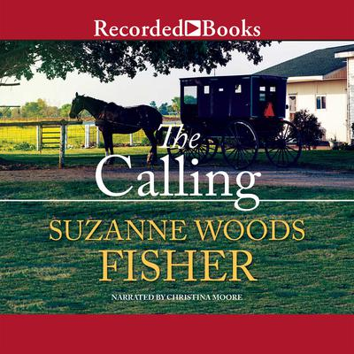 The Calling Audiobook, by Suzanne Woods Fisher