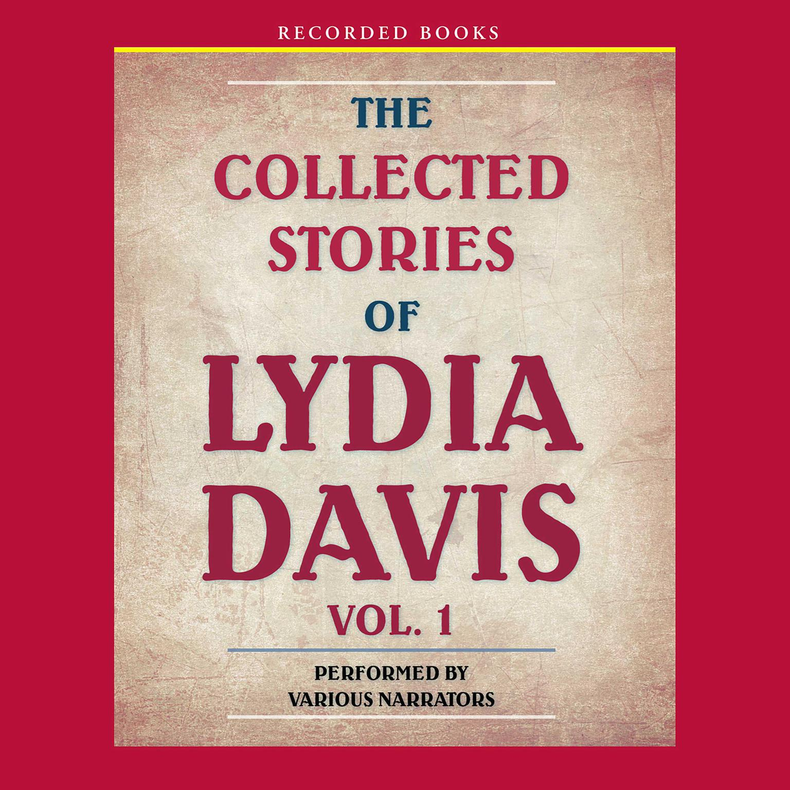 Printable The Collected Stories of Lydia Davis Audiobook Cover Art