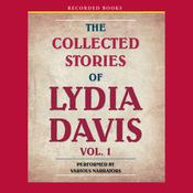 The Collected Stories of Lydia Davis, by Lydia Davis