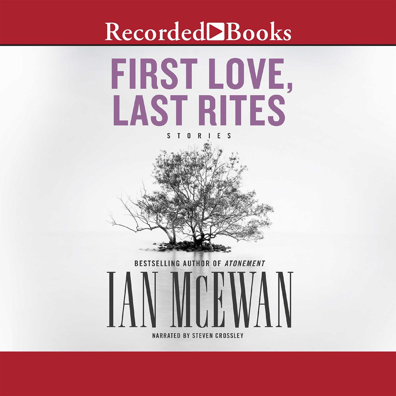 First Love, Last Rites: Stories Audiobook, by Ian McEwan