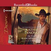 In the Rancher's Arms Audiobook, by Kathie Denosky
