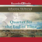 Quartet for the End of Time, by Johanna Skibsrud