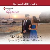 Sparks Fly with the Billionaire Audiobook, by Marion Lennox