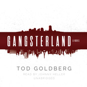 Gangsterland: A Novel Audiobook, by Tod Goldberg