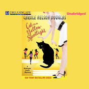 Cat in a Yellow Spotlight: A Midnight Louie Mystery Audiobook, by Carole Nelson Douglas
