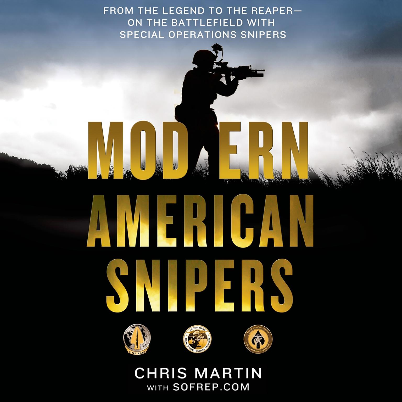 Printable Modern American Snipers: From The Legend to The Reaper---on the Battlefield with Special Operations Snipers Audiobook Cover Art
