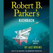 Robert B. Parker's Kickback, by Ace Atkins