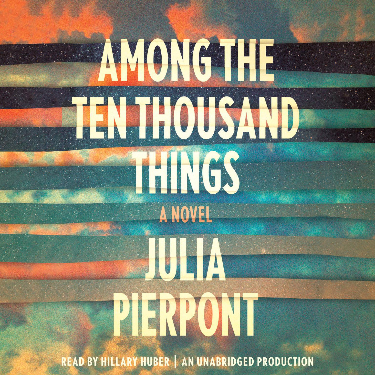 Printable Among the Ten Thousand Things: A Novel Audiobook Cover Art