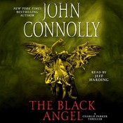 The Black Angel: A Thriller Audiobook, by John Connolly