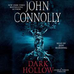 Dark Hollow: A Thriller Audiobook, by John Connolly