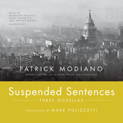 Suspended Sentences: Three Novellas Audiobook, by Patrick Modiano