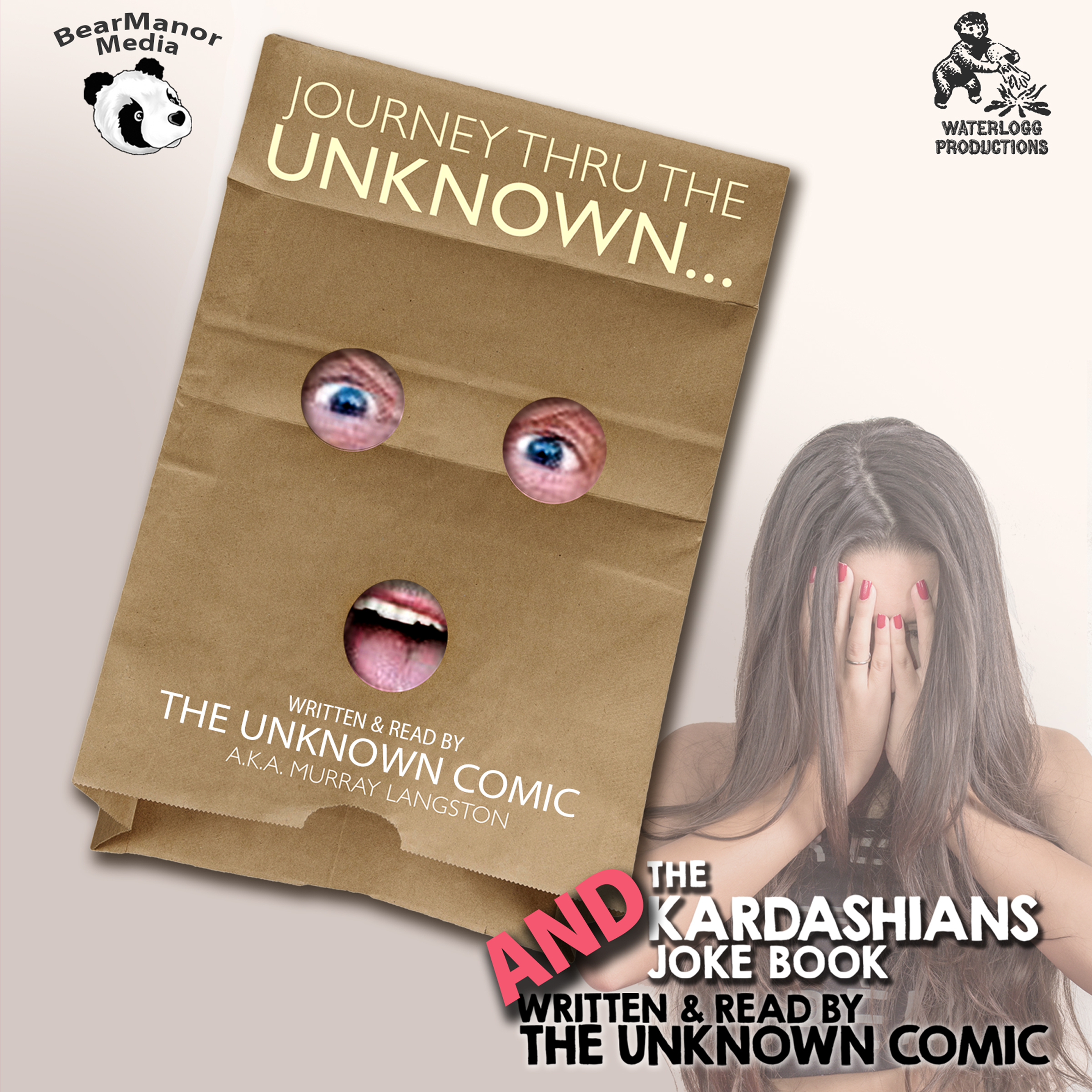 Printable The Unknown Comic Collection: Journey thru the Unknown and The Kardashians Joke Book Audiobook Cover Art