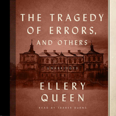The Tragedy of Errors, and Others Audiobook, by Ellery Queen