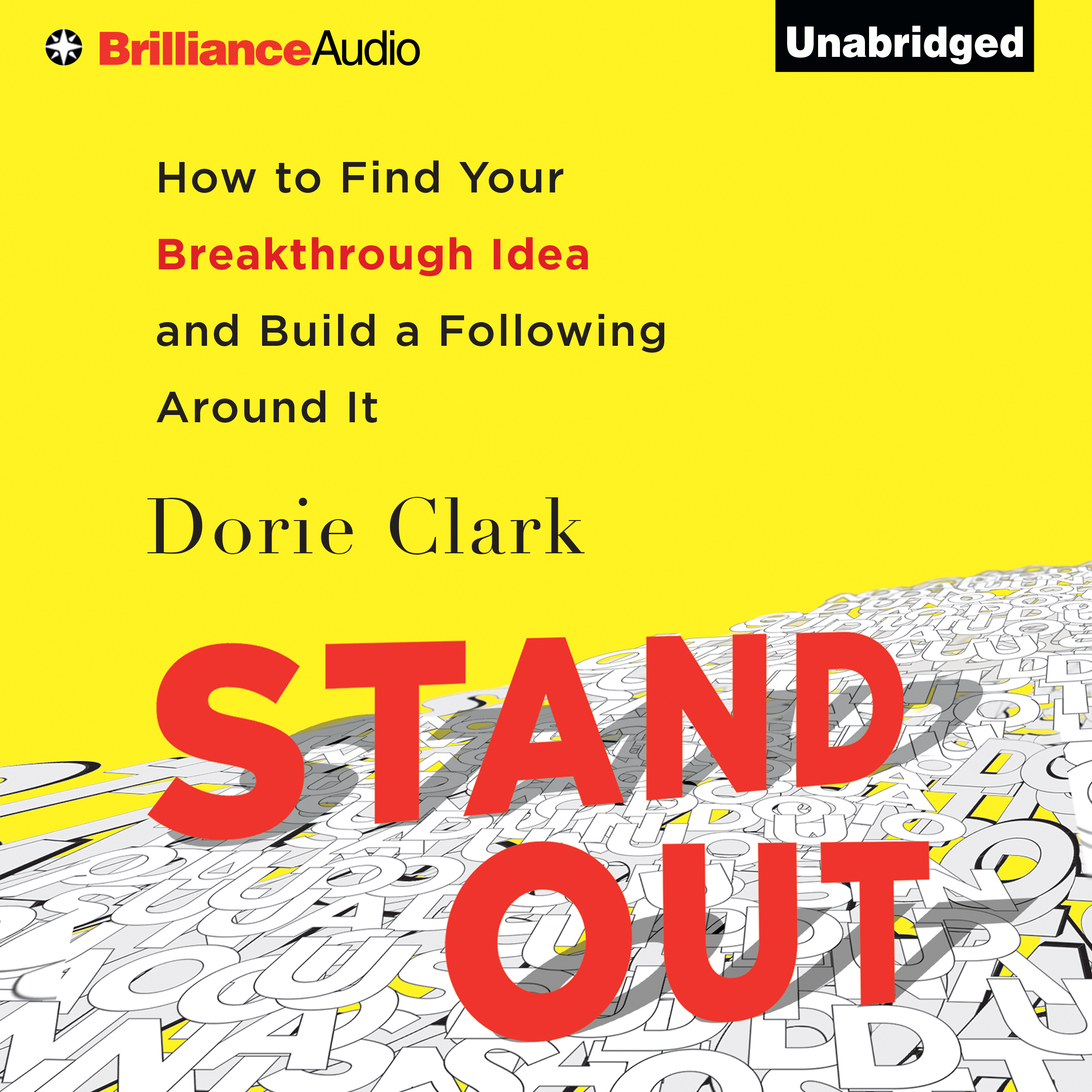 Printable Stand Out: How to Find Your Breakthrough Idea and Build a Following Around It Audiobook Cover Art