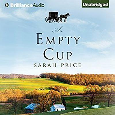 An Empty Cup Audiobook, by Sarah Price