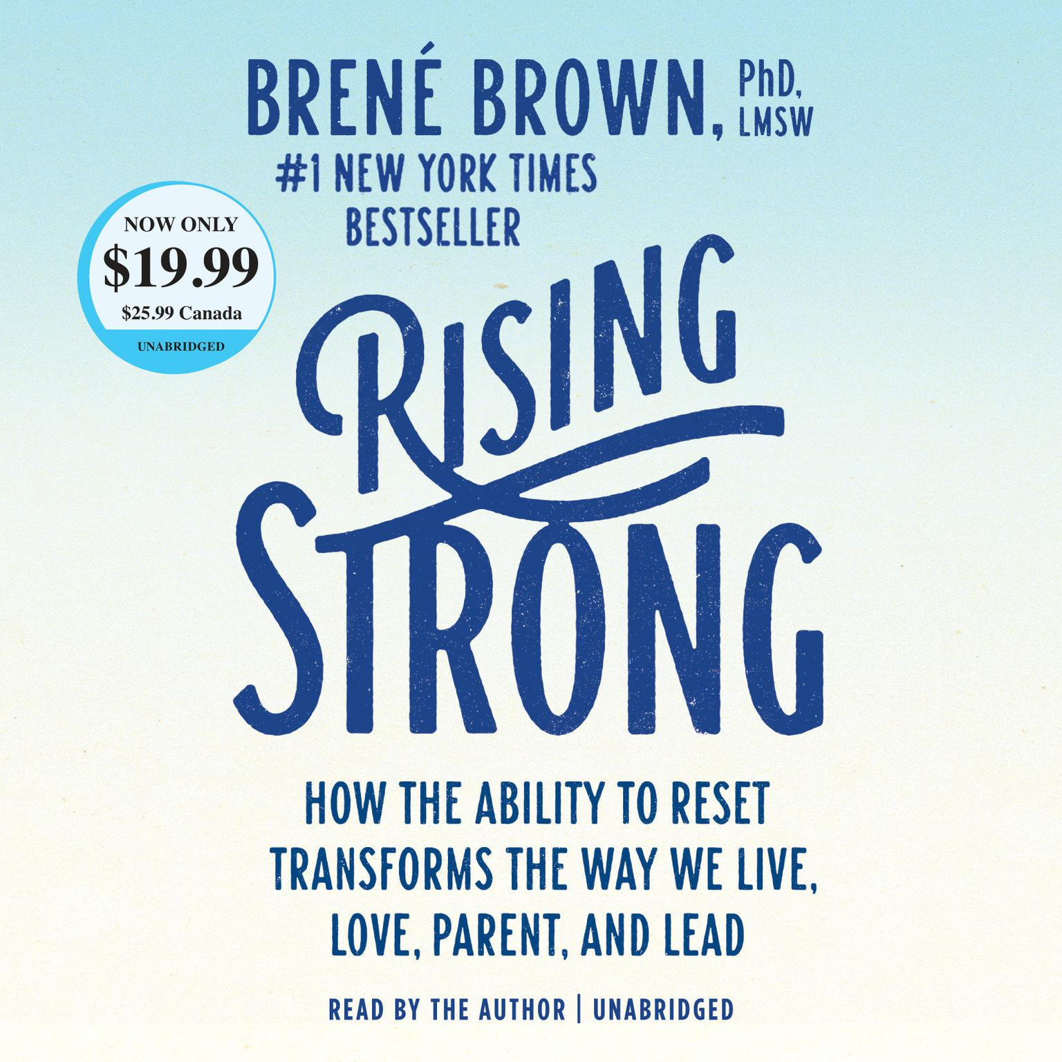 Printable Rising Strong: How the Ability to Reset Transforms the Way We Live, Love, Parent, and Lead Audiobook Cover Art