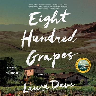 Eight Hundred Grapes: A Novel Audiobook, by