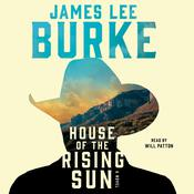 House of the Rising Sun: A Novel, by James Lee Burke