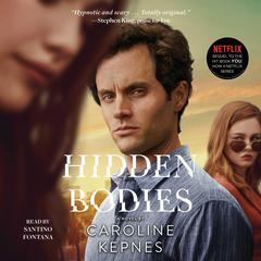 Hidden Bodies Audiobook, by Caroline Kepnes