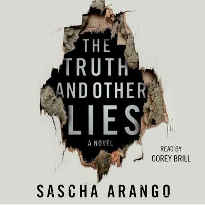 The Truth and Other Lies: A Novel Audiobook, by Sascha Arango