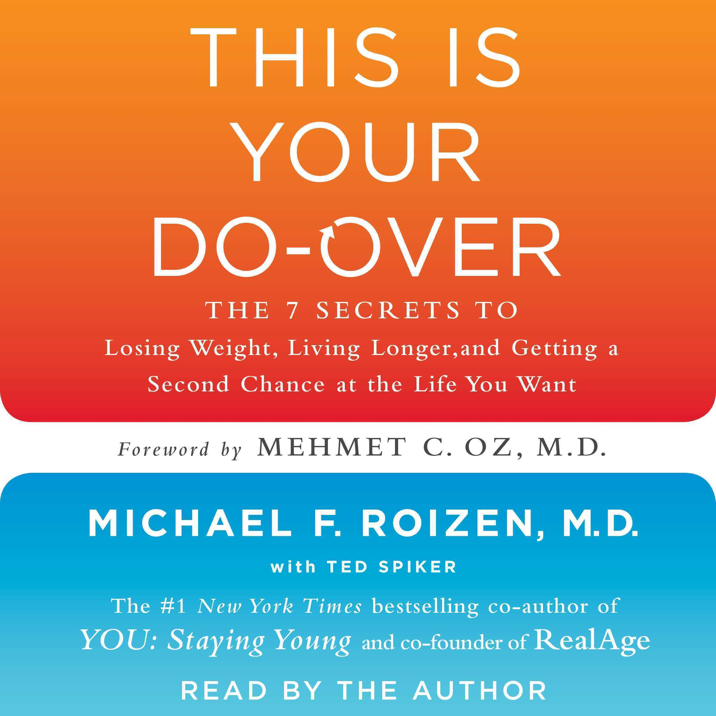 Printable This is Your Do-Over: The 7 Secrets to Losing Weight, Living Longer, and Getting a Second Chance at the Life You Want Audiobook Cover Art