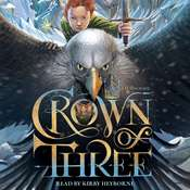 Crown of Three Audiobook, by J. D.  Rinehart
