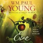 Eve Audiobook, by William Paul Young, Wm. Paul Young, Roger Mueller