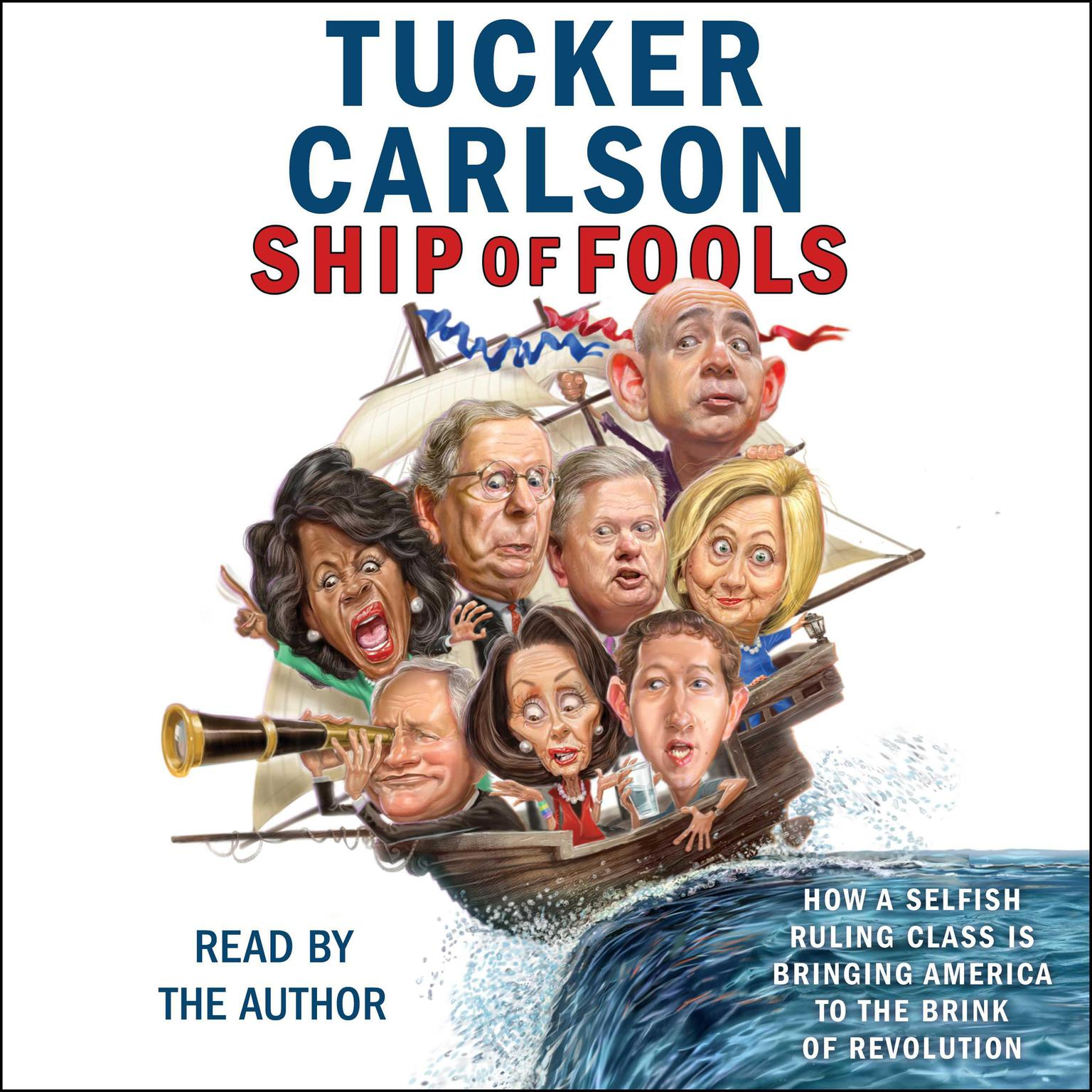 Printable Ship of Fools: How a Selfish Ruling Class Is Bringing America to the Brink of Revolution Audiobook Cover Art