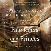 Pale Kings and Princes Audiobook, by Cassandra Clare