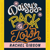 Daisy's Back in Town, by Rachel Gibson