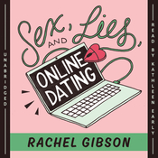 Sex, Lies, and Online Dating, by Rachel Gibson