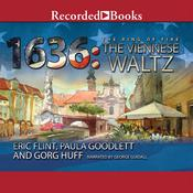 1636: The Viennese Waltz Audiobook, by Eric Flint, Gorg Huff, Paula Goodlett
