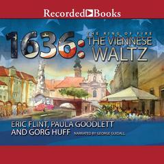 1636: The Viennese Waltz Audiobook, by Eric Flint, Gorg Huff, Paula Goodlett