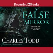 A False Mirror Audiobook, by Charles Todd