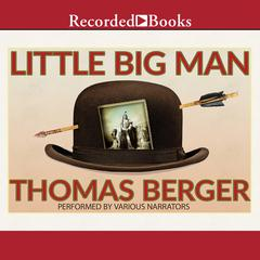 Little Big Man Audiobook, by Larry McMurtry, Thomas Berger