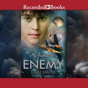 My Friend the Enemy, by Dan Smith