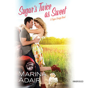 Sugar's Twice as Sweet: A Sugar, Georgia Novel Audiobook, by Marina Adair