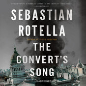 The Converts Song: A Novel Audiobook, by Sebastian Rotella