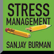 Stress Management Audiobook, by Sanjay Burman