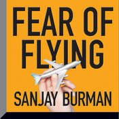 Fear of Flying Audiobook, by Sanjay Burman