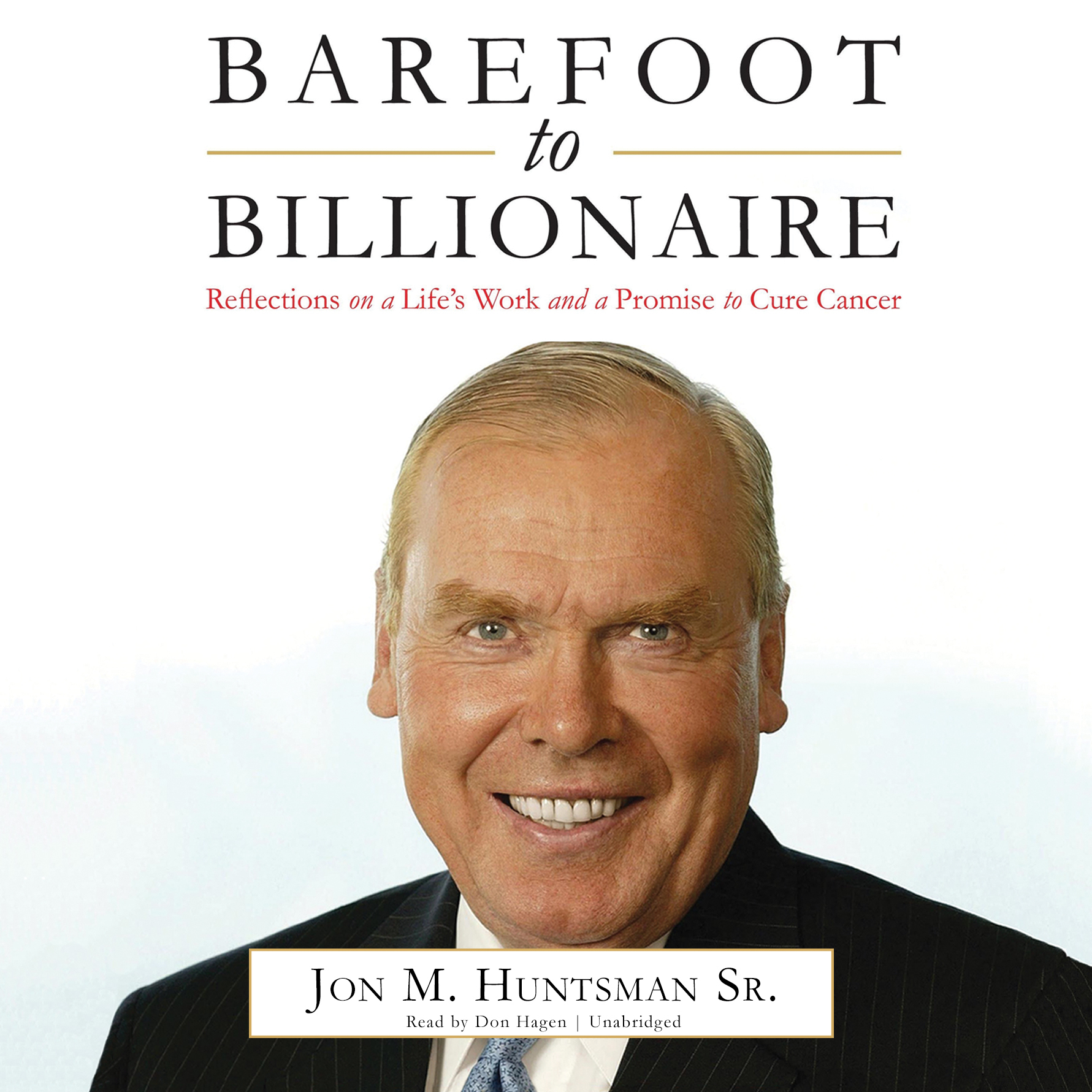 Printable Barefoot to Billionaire: Reflections on a Life's Work and a Promise to Cure Cancer Audiobook Cover Art