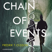 Chain of Events: A Novel, by Fredrik T. Olsson