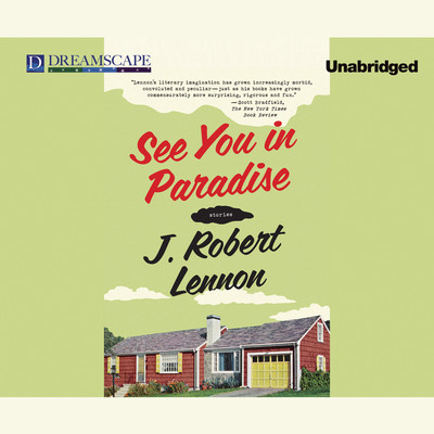 See You in Paradise Audiobook, by J. Robert Lennon