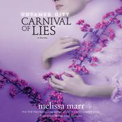 Untamed City: Carnival of Lies Audiobook, by Melissa Marr