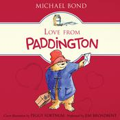 Love from Paddington Audiobook, by Michael Bond