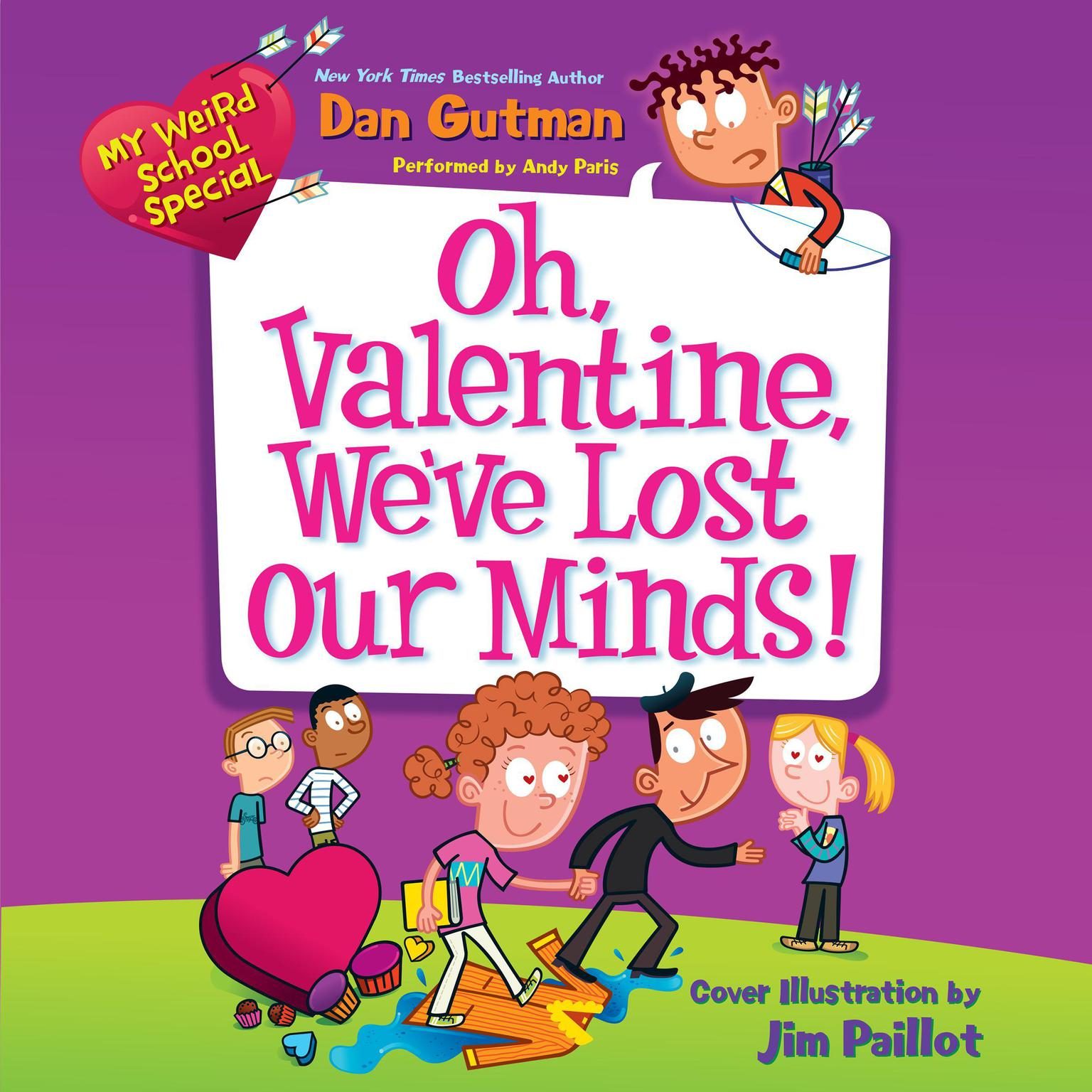 Printable My Weird School Special: Oh, Valentine, We've Lost Our Minds! Audiobook Cover Art