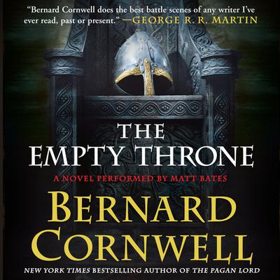The Empty Throne: A Novel Audiobook, by Bernard Cornwell