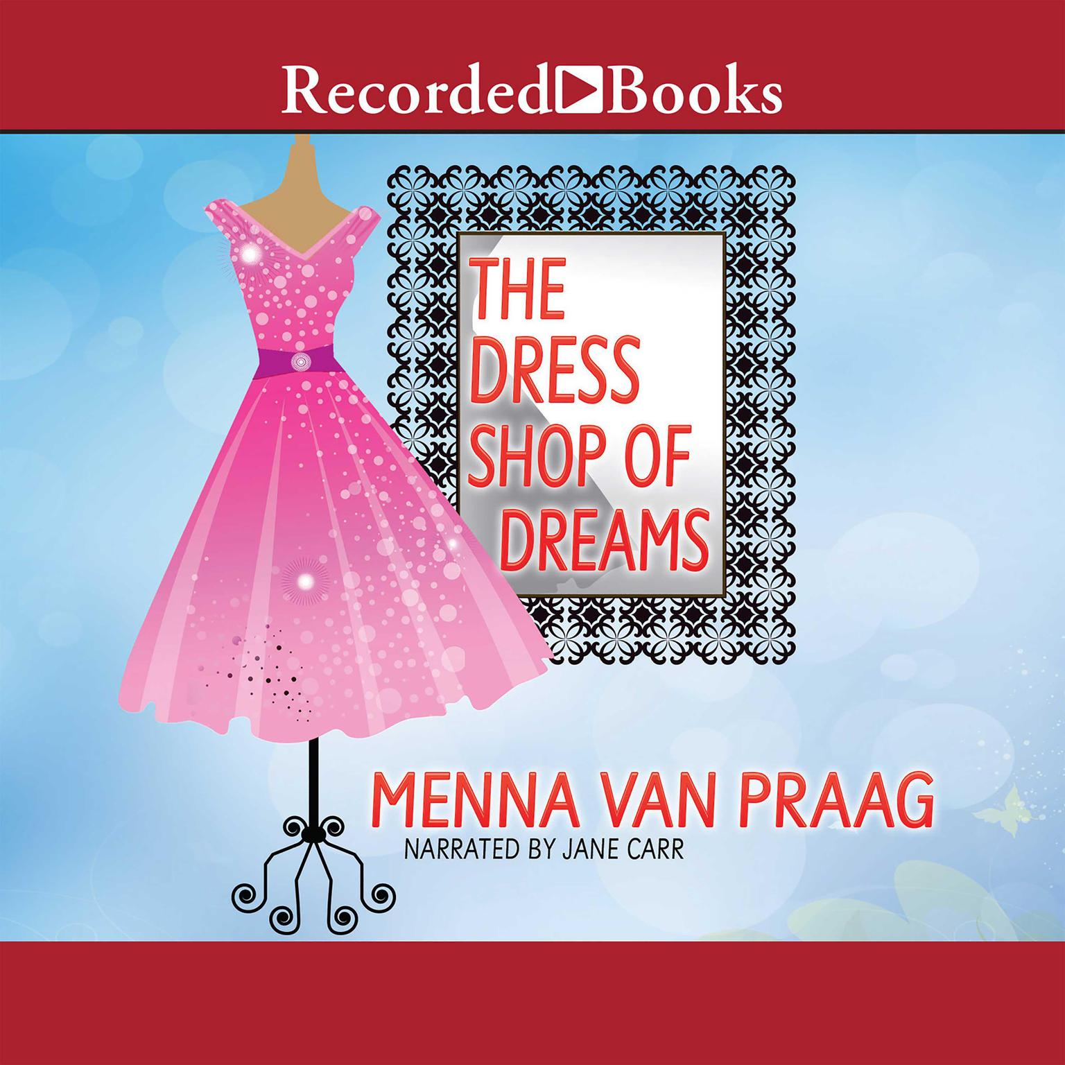 Printable The Dress Shop of Dreams: A Novel Audiobook Cover Art
